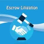 escrow litigation
