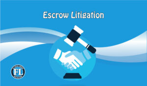 escrow litigation